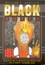 Black Notes | William C. Banfield |