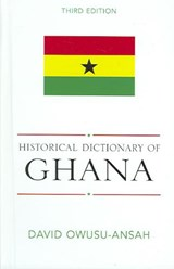 Historical Dictionary of Ghana | David Owusu-Ansah |