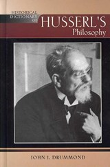 Historical Dictionary of Husserl's Philosophy | John J. Drummond |