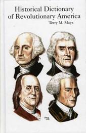 Historical Dictionary of Revolutionary America