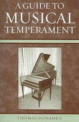 A Guide to Musical Temperament | Thomas Donahue |