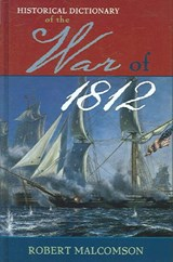 Historical Dictionary of the War of | Robert Malcomson |