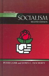 Historical Dictionary of Socialism | Lamb, Peter ; Docherty, James C. |