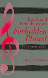 Louis and Bebe Barron's Forbidden Planet