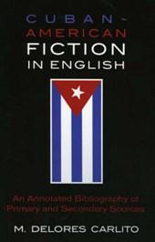 Cuban-American Fiction in English