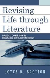Revising Life Through Literature