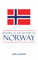 Historical Dictionary of Norway | Jan Sjavik |