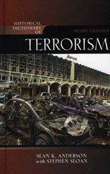 Historical Dictionary of Terrorism | Anderson, Sean K. ; Sloan, Stephen |