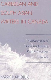 Caribbean and South Asian Writers in Canada