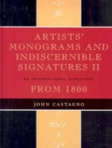 Artists' Monograms and Indiscernible Signatures II | John Castagno |