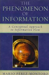The Phenomenon of Information | Mario Perez-Montoro |