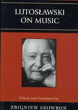 Lutoslawski on Music |  |