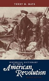 Historical Dictionary of the American Revolution | Terry Mays |