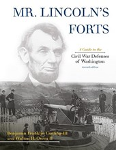 Mr. Lincoln's Forts