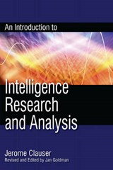 An Introduction to Intelligence Research and Analysis | Jerome Clauser |