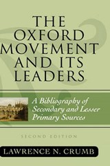 The Oxford Movement and Its Leaders | Lawrence N. Crumb |
