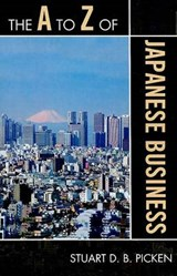 The A to Z of Japanese Business | Stuart D. B. Picken |