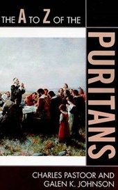 The A to Z of the Puritans | Charles Pastoor |