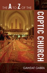 The A to Z of the Coptic Church | Gawdat Gabra |