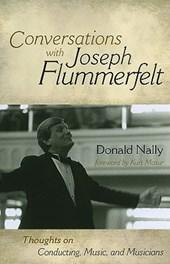 Conversations with Joseph Flummerfelt
