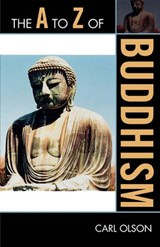 The A to Z of Buddhism | Carl Olson |