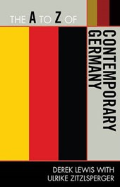 The A to Z of Contemporary Germany