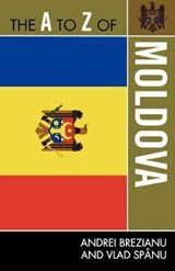 The A to Z of Moldova | Andrei Brezianu |