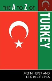The A to Z of Turkey | Metin Heper |