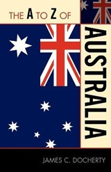 The A to Z of Australia | James C. Docherty |