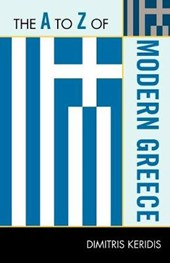 The A to Z of Modern Greece