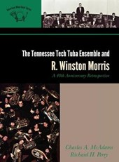 The Tennessee Tech Tuba Ensemble and R. Winston Morris
