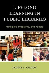 Lifelong Learning in Public Libraries | Donna L. Gilton |