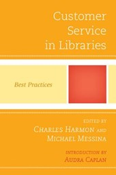 Customer Service in Libraries | Charles Harmon |