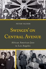 Swingin' on Central Avenue | Peter Vacher |