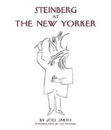 Steinberg at the New Yorker | Joel Smith |