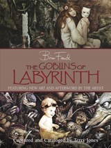 The Goblins of Labyrinth | Brian Froud |
