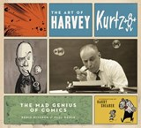 The Art of Harvey Kurtzman | Kitchen, Denis ; Buhle, Paul |
