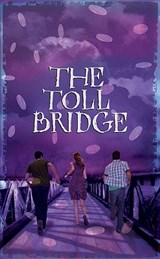 Toll Bridge | Aidan Chambers |