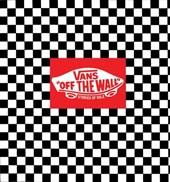 Vans: Off the Wall - Stories of Sole from Van's Originals