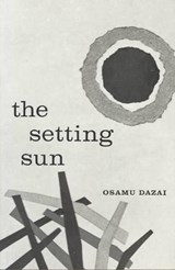 The Setting Sun | Osamu Dazai & Donald Keene |