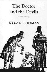 The Doctor and the Devils | Dylan Thomas |