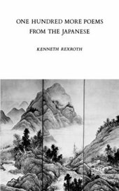 One Hundred More Poems from the Japanese | K Rexroth |