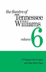 The Theatre of Tennessee Williams. | Tennessee Williams |