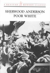 Poor White | Sherwood Anderson |