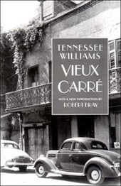 Vieux Carre | Tennessee Williams |