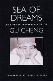 Sea Of Dreams | Gu Cheng |