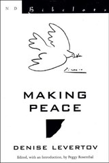 Making Peace | Denise Levertov |