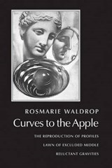 Curves to the Apple | Rosmarie Waldrop |