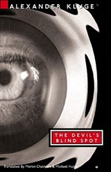 The Devil's Blind Spot | Alexander Kluge |