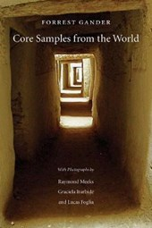 Core Samples from the World | Forrest Gander |